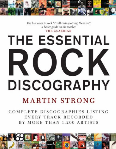 The Essential Rock Discography: v. 1 by Martin C. Strong