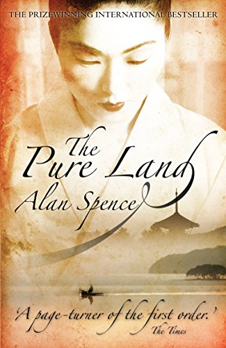 The Pure Land (Paperback) By Alan Spence