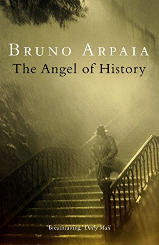 The Angel Of History By Bruno Arpaia