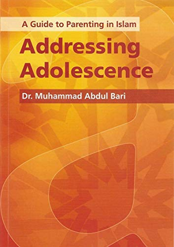 A Guide to Parenting in Islam By Muhammad Abdul Bari