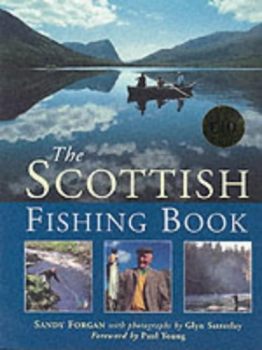 The Scottish Fishing Book By Alexander Forgan