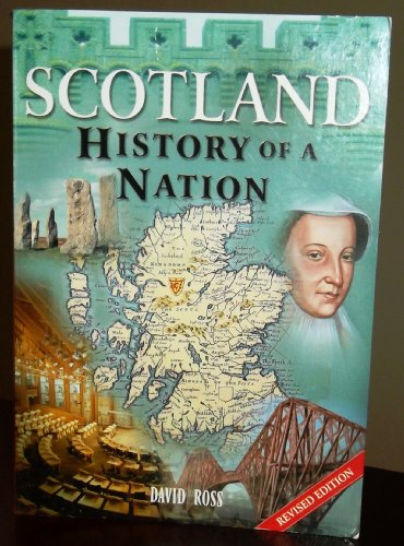 Scotland - History of a Nation by Geddes & Grosset
