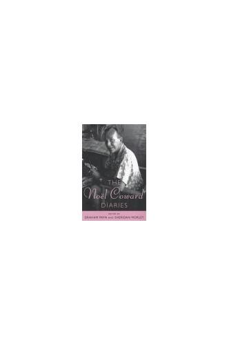 The Noel Coward Diaries By Noel Coward