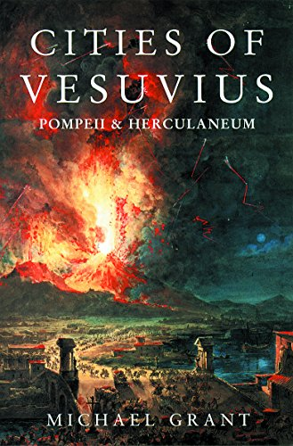 Cities of Vesuvius By Michael Grant