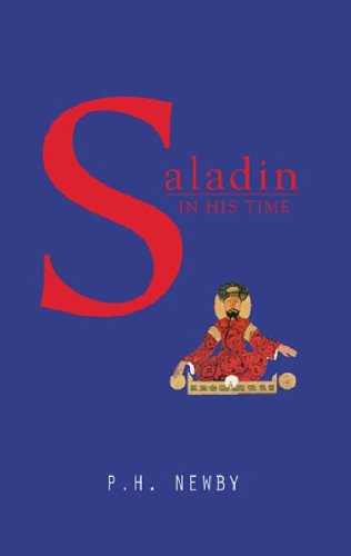 Saladin In His Time By P. H. Newby