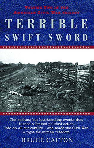 The Terrible Swift Sword By Bruce Catton