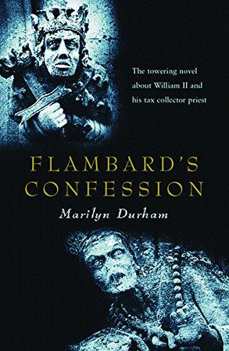 Flambard's Confession By Marilyn Durham