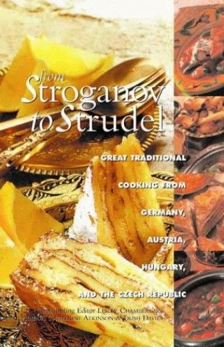 From Stroganoff to Strudel By Lesley Chamberlain