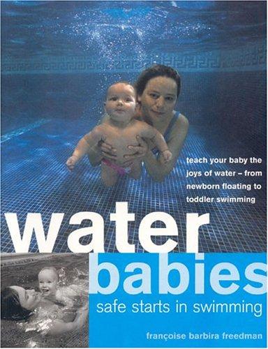 Water Babies By Francoise Barbira Freedman
