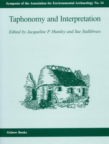 Taphonomy and Interpretation By Jacqueline Huntley
