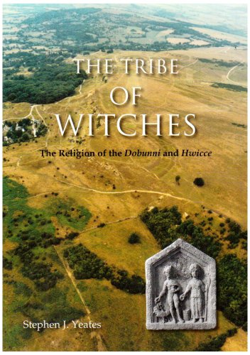 The Tribe of Witches: The Religion of the Dobunni and Hwicce By Stephen James Yeates