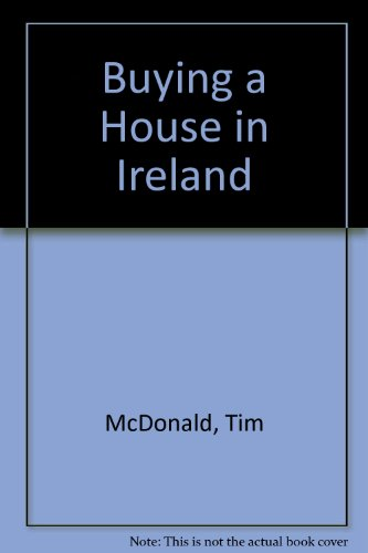 Buying a House in Ireland By Tim McDonald