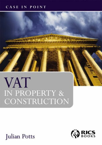 VAT in Property and Construction By Julian Potts