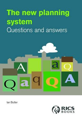 The New Planning System: Questions and Answers by Ian Butter