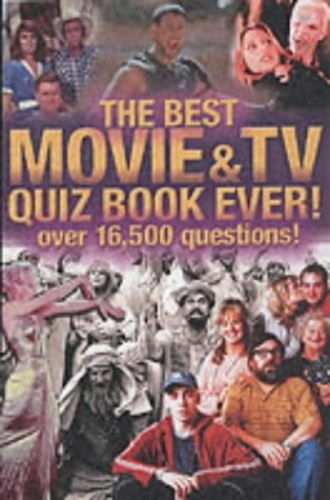 The Biggest Movie and TV Quiz Book Ever! By Jeremy Sims