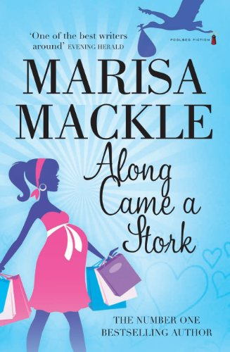 Along Came a Stork By Marisa Mackle
