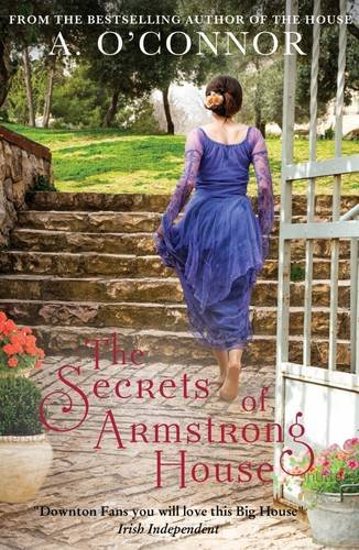 The Secrets of Armstong House By A. O'Connor