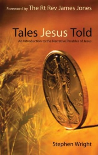 Tales Jesus Told By STEPHEN WRIGHT