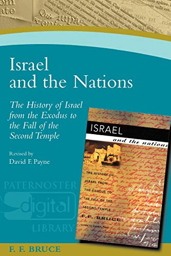 Israel and the Nations By Frederick Fyvie Bruce