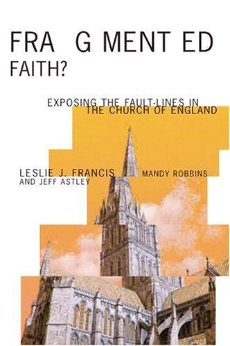 Fragmented Faith? By Revd Jeff Astley