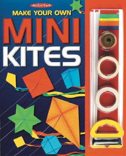Make Your Own Mini Kites (Action Packs)