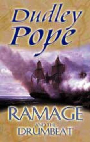 Ramage And The Drum Beat By Dudley Pope