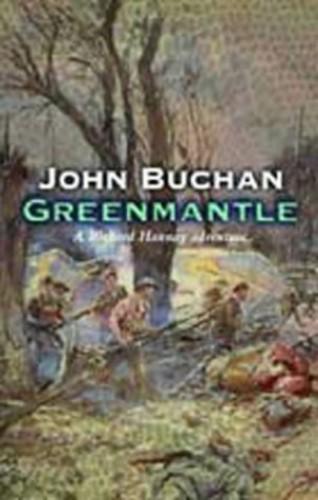 Greenmantle (Richard Hannay) By John Buchan