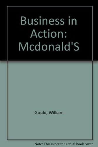 Business in Action: Mcdonald'S By William Gould