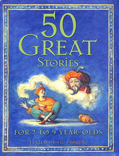 50 Great Bedtime Stories by Victoria Parker