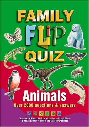Family Flip Quiz: Animals by Duncan Brewer