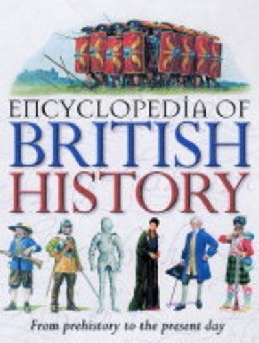 Encyclopedia of British History By Philip Steele