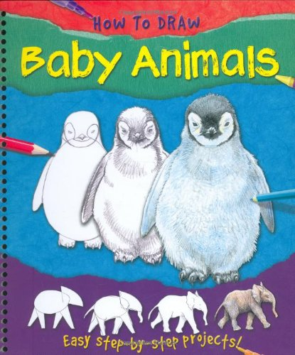 How to Draw Baby Animals By Lisa Regan