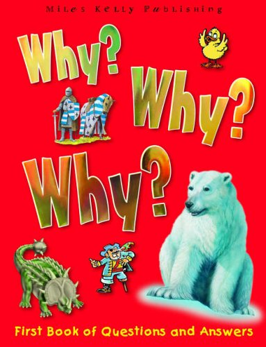 Why Why Why? By Camilla De La Bedoyere