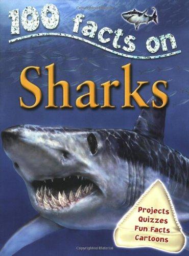 100 Facts Sharks By Steve Parker