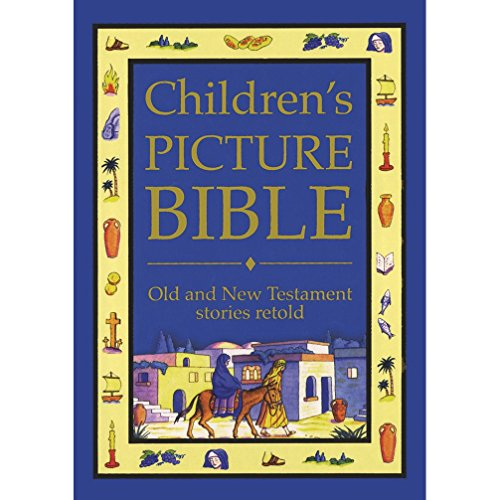 Children's Picture Bible: Old and New Testament Stories Retold by