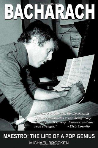 Bacharach; Maestro By Michael Brocken