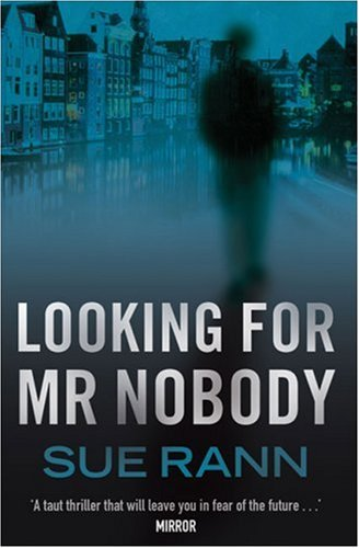 Looking for Mr Nobody By Sue Rann