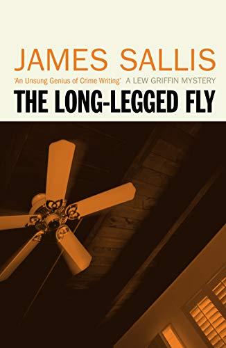 The Long-legged Fly By James Sallis