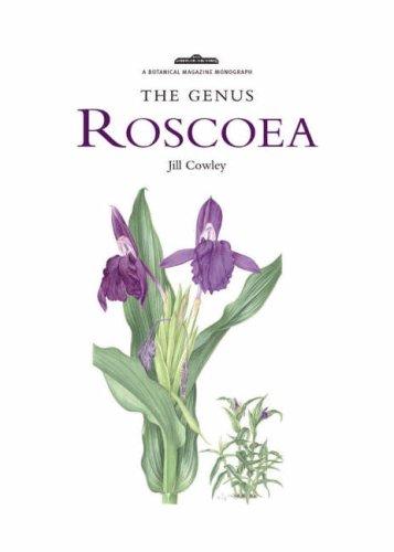 Genus Roscoea, The By Jill Cowley