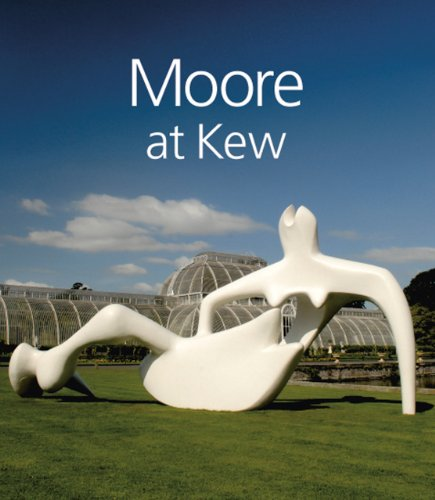 Henry Moore at Kew By Anita Feldman