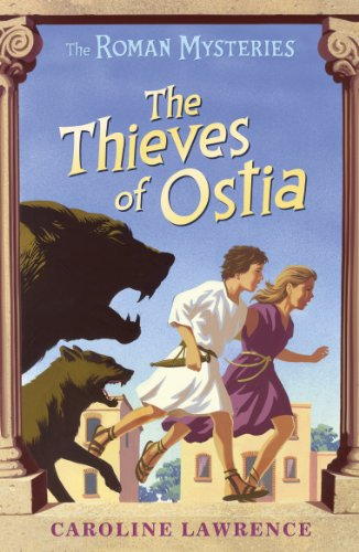 The Roman Mysteries: The Thieves of Ostia von Caroline Lawrence