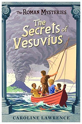 The Roman Mysteries: The Secrets of Vesuvius von Caroline Lawrence
