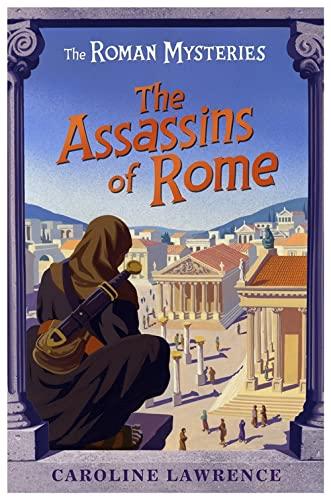 The Roman Mysteries: The Assassins of Rome von Caroline Lawrence