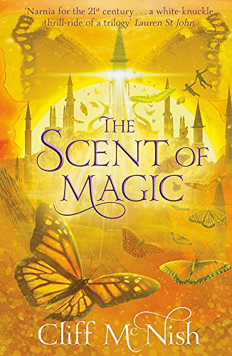 The Scent of Magic by Cliff McNish