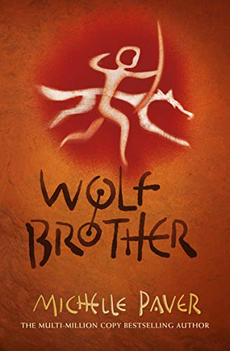 Chronicles of Ancient Darkness: Wolf Brother By Michelle Paver