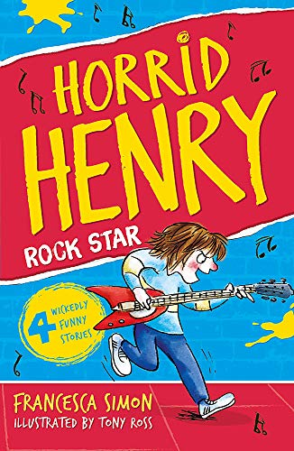 Horrid Henry Rocks by Francesca Simon