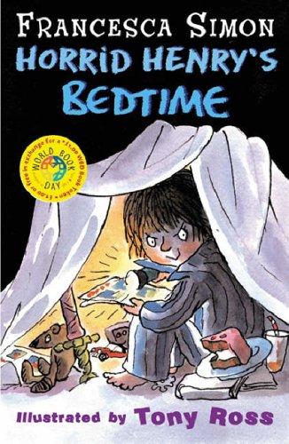 Horrid Henry's Bedtime By Francesca Simon