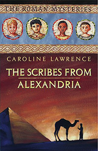 Scribes from Alexandria by Caroline Lawrence