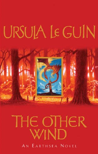 The Other Wind: An Earthsea Novel by Ursula K. Le Guin
