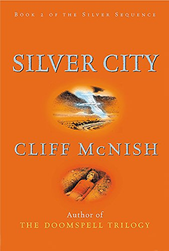 The Silver City by Cliff McNish
